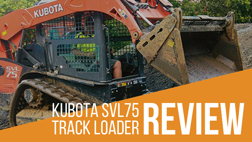 Kubota SVL75 Compact Track Loader Review-1