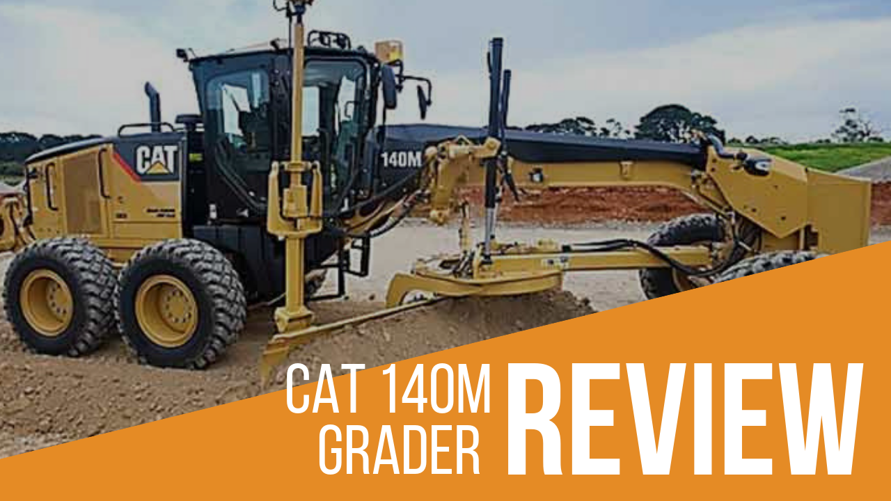 CAT 140M Grader Review